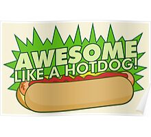 Awesome Like a Hot Dog Poster