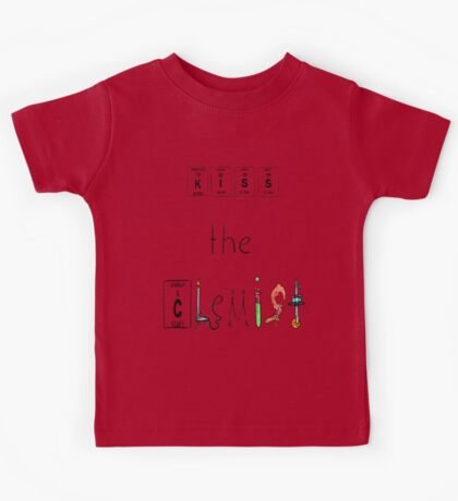 KISS the Chemist Kids Tee
