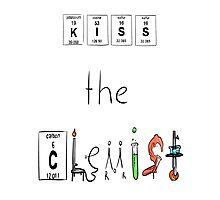 KISS the Chemist Photographic Print