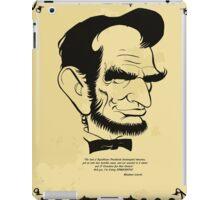 "ABE LINCOLN:  ""I'm voting DEMOCRATIC!"" iPad Case/Skin"