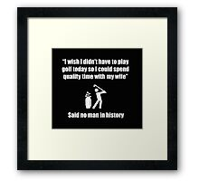 Funny Offensive Shirt For Married Golfers Framed Print