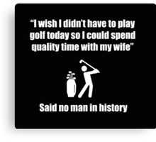 Funny Offensive Shirt For Married Golfers Canvas Print