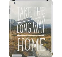 TAKE THE LONG WAY iPad Case/Skin