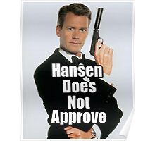 Hansen Does Not Approve Poster