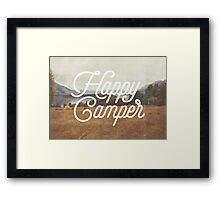 HAPPY CAMPER Framed Print