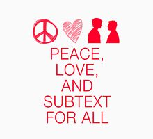 Peace, Love, and Subtext Unisex T-Shirt