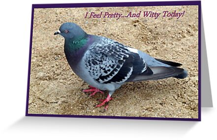 I Feel Pretty... And Witty Today! by HELUA