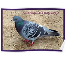 I Feel Pretty... And Witty Today! Poster
