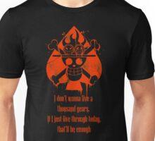 I Don't Wanna Live a Thousand Years... Unisex T-Shirt