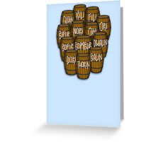 Dwarves in barrels from The Hobbit Greeting Card