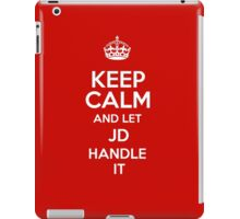 Keep calm and let Jd handle it! iPad Case/Skin