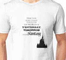 Here You Leave Today... Unisex T-Shirt