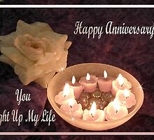 You Light Up My Life-Anniversary Card by judygal