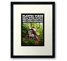 PLAYFUL VIXEN ROLLS OVER TO GIVE VERY HORNY TEXAN STUD TRULY INSPIRATIONAL HEAD Framed Print