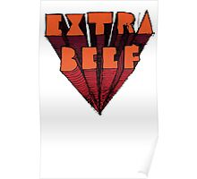 EXTRA BEEF Poster