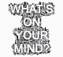 What's on your mind? by oded sonsino