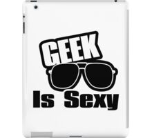 Geek is Sexy iPad Case/Skin