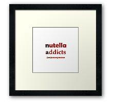 Nuttella Addicts Unanonymous Framed Print