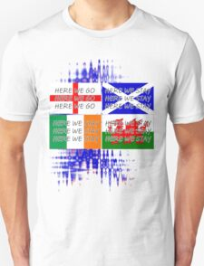Here we go - Here we stay - English Football Fan T T-Shirt