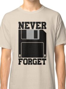 Floppy Disk - Never Forget Classic T-Shirt