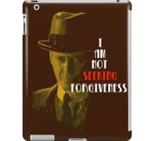 Not Seeking Forgiveness iPad Case/Skin