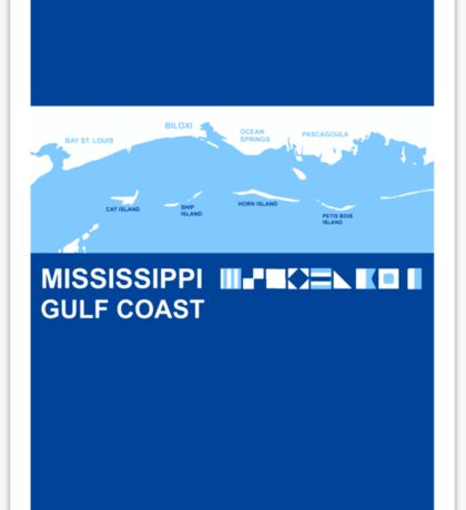 Gulf Coast - Mississippi. Sticker