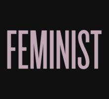 ***FEMINIST by kayllisti