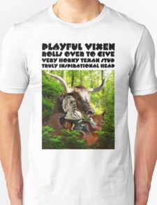 PLAYFUL VIXEN ROLLS OVER TO GIVE VERY HORNY TEXAN STUD TRULY INSPIRATIONAL HEAD T-Shirt