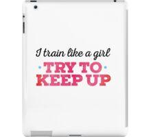 Motivational - Train like a girl iPad Case/Skin