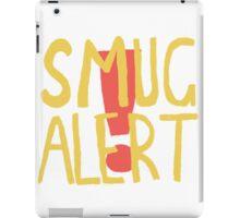SMUG ALERT! iPad Case/Skin