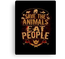 save the animals, EAT PEOPLE (5) Canvas Print