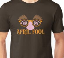 APRIL fool funny mask disguise costume Unisex T-Shirt