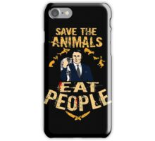 save the animals, EAT PEOPLE (6) iPhone Case/Skin