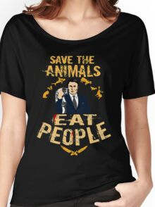 save the animals, EAT PEOPLE (6) Women's Relaxed Fit T-Shirt