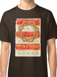 Crown of Thorns  Classic T-Shirt
