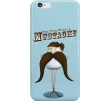 When You're Wearing A Mustache iPhone Case/Skin