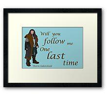 The Hobbit Thorin One Last Time Framed Print