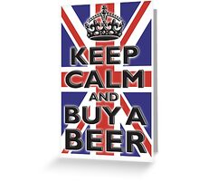 UNION JACK, FLAG, KEEP CALM & BUY A BEER, UK, ON WHITE Greeting Card