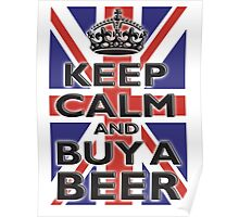 UNION JACK, FLAG, KEEP CALM & BUY A BEER, UK, ON WHITE Poster