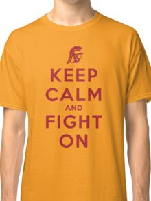 Keep Calm and Fight On (Gold iPhone Case) Classic T-Shirt