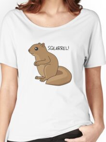 Squirrel Is Squirrel Women's Relaxed Fit T-Shirt