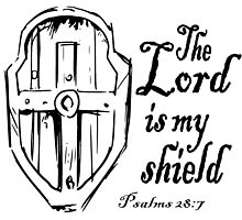 THE LORD IS MY SHIELD by Calgacus