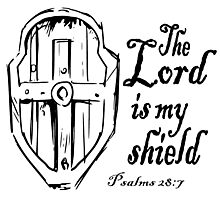 THE LORD IS MY SHIELD Photographic Print