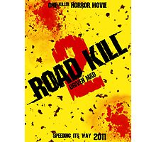 Road Kill 2 movie poster Photographic Print