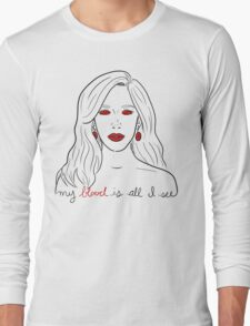 """""""my blood is all I see"""" T-Shirt"""