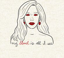 """my blood is all I see"" T-Shirt"