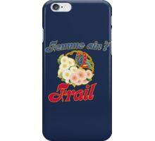 Femme ain't frail vintage feminism  iPhone Case/Skin