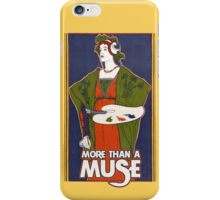 More than a muse iPhone Case/Skin