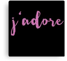 J'Adore French Saying for I Adore You Canvas Print
