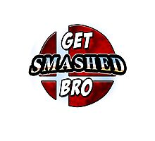 GET SMASHED BRO Photographic Print